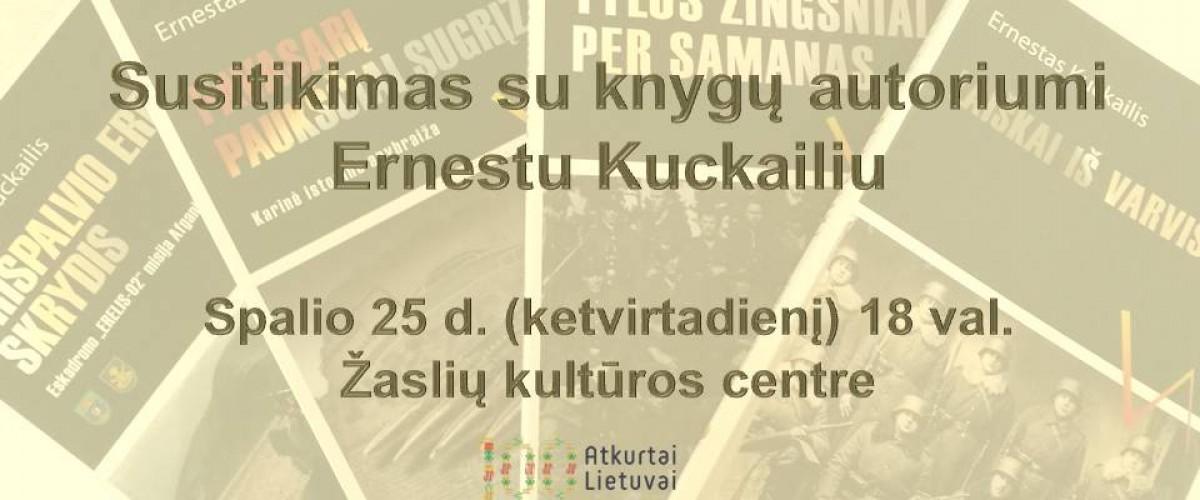 Susitikimas su knygų autoriumi Ernestu Kuckailiu